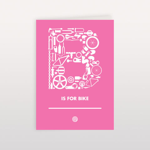 B,is,for,Bike,-,Pink,120x170mm,Greeting,Card,B is for Bike, Greeting Card, Anthony Oram