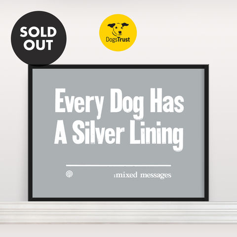 Every,Dog,Has,A,Silver,Lining,-,Screen,Print