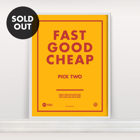 Fast,Good,Cheap:,Pick,Two,-,Screen,Print,Screen Print, Typographic Poster, FAST GOOD CHEAP, Pick Two