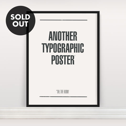 Another,Typographic,Poster,-,Screen,Print,Screen Print, Typographic Poster