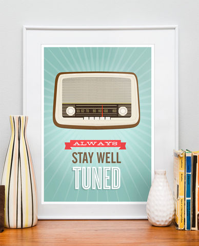 Mid,Century,Art,,Retro,vintage,radio,poster,,typography,quote,art,,Stay,well,tuned,A3,size,Art,Print,poster,retro_poster,retro_print,vintage_radio,mid_century_art,quote_print,typography_poster,mid_century_modern,cathrineholm,modernist,nursery_art_print,retro,modern,paper