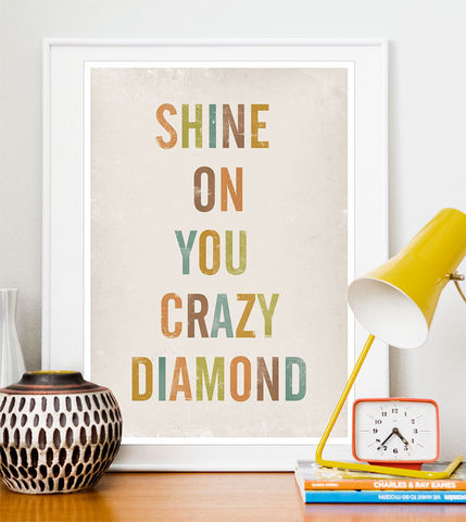 Lyrics,quote,print,-,Shine,on,you,crazy,diamond,quote print, typography poster, pink floyd poster, lyrics quote, lyrics print, inspirational quote, shabby chic art, boho chic print, minimalist poster, nursery print,