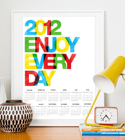 Retro,poster,Calendar,print,Typography,letterpress,style,Colorful,inspirational,art,-,Enjoy,every,day,A3,Art,Print,calendar,typography,retro,wall_decor,pop_art,2012_calendar,quote_print,quote_art,mid_century,typography_poster,paper