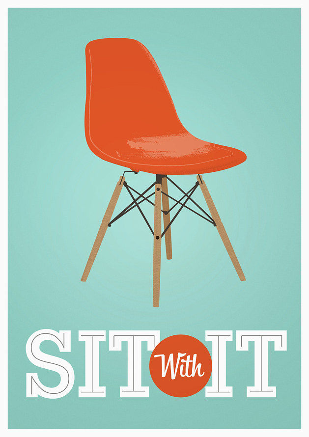... Eames Poster print Mid century modern art print Inspirational quote -  Sit with It A3 size