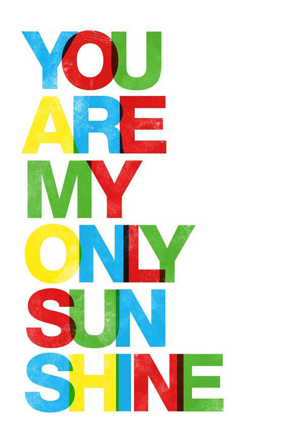 Typography Art Print  Love print  Nursery wall decor  in Letterpress style -  You are my only sunshine A3 - product images  of