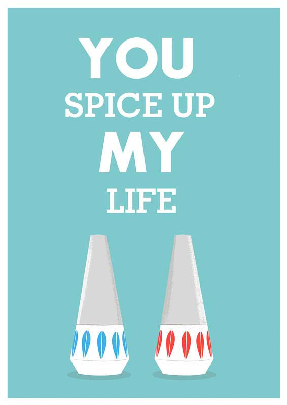 Cathrineholm poster Love print Scandinavian art Inspirational quote  - You spice Up my Life A4 or 8 x 10 - product images  of