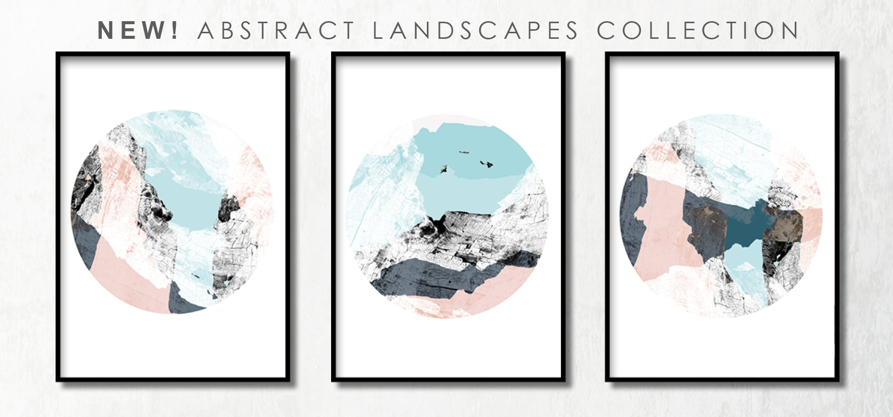 NEW ABSTRACT ART PRINTS COLLECTION