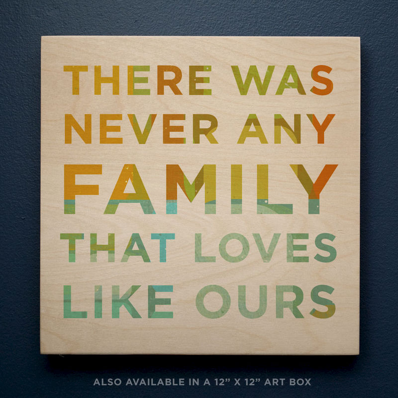 "Family Gift- There Was Never Any Family That Loves Like Ours Art Block- 4"" x 4"" Never Any Series- Family Sign- Family Decor- Family Art- Kid Decor - product images  of"