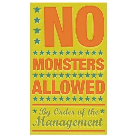 No,Monsters,Allowed,Print,6,in,x,10,Children,Toddler,art,illustration,print,digital,parental,john_w_golden,monster,monsters,green,orange,paper,computer