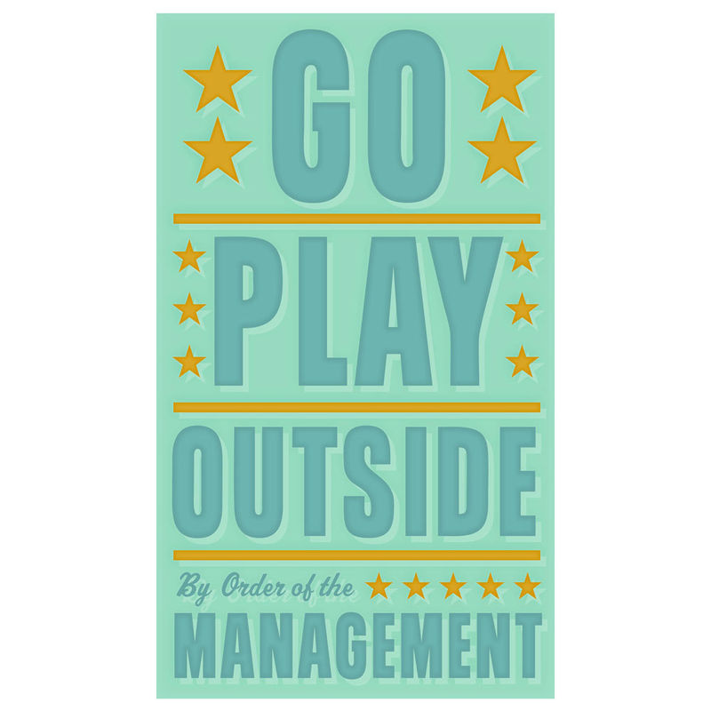 Go Play Outside Print 6 in x 10 in - product images