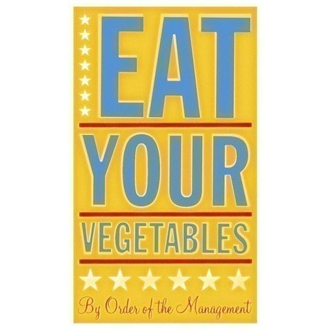 Eat,Your,Vegetables,Print,6,in,x,10,Children,Art,eat,vegetables,parents,john_w_golden,art,illustration,digital,print,paper,computer