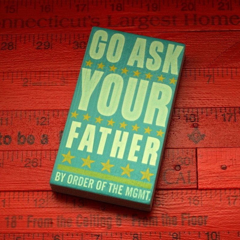 Go Ask Your Father Small Art Block - 2.625 in x 4.5 in - product images  of