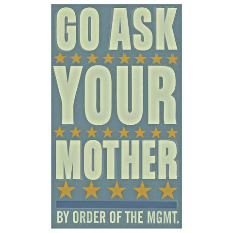 Go,Ask,Your,Mother,6,in,x,10,Print,children,toddler,illustration,print,digital,john_w_golden,mom,mother,text,type,art,fathers_day,fathers_day_gift,fathers_day_2011,paper,computer