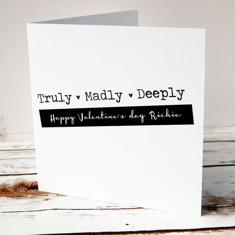 Truly,,Madly,,Deeply,Personalised,Valentine's,Day,Card,Valentine's Day Card