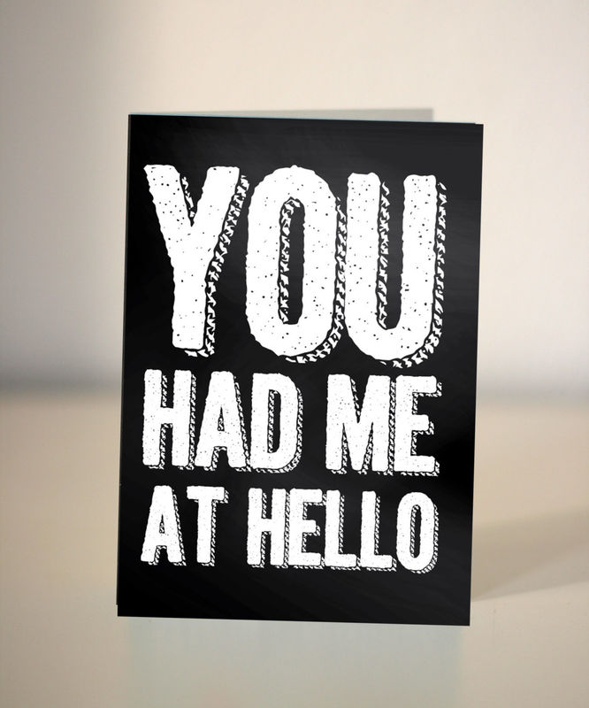 You Had Me at Hello  Funny Valentines Card  Anniversary card