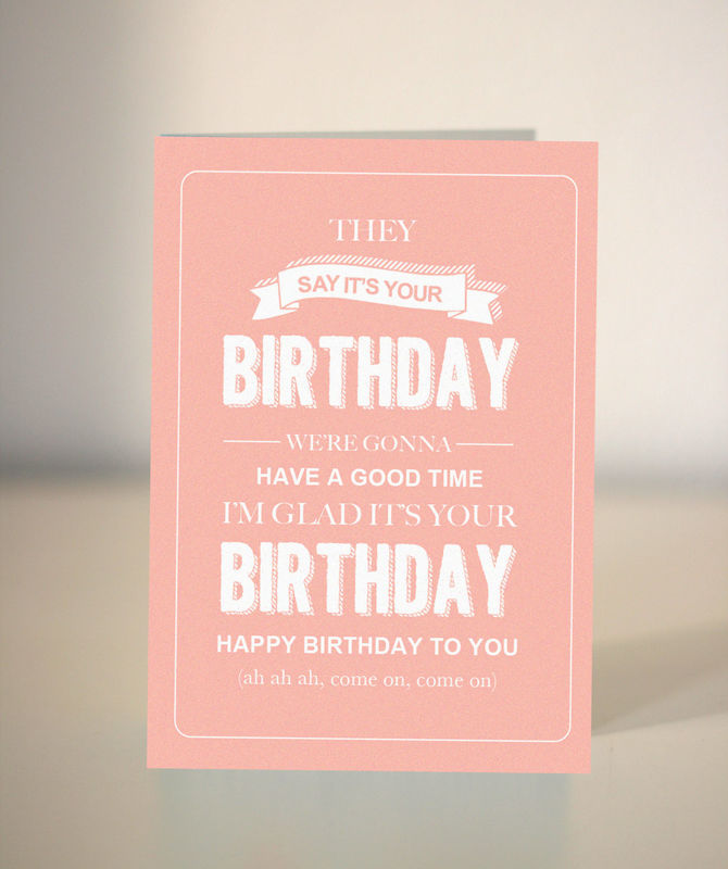Funny Birthday card bespoke birthday card they say its your – What to Say on Birthday Cards