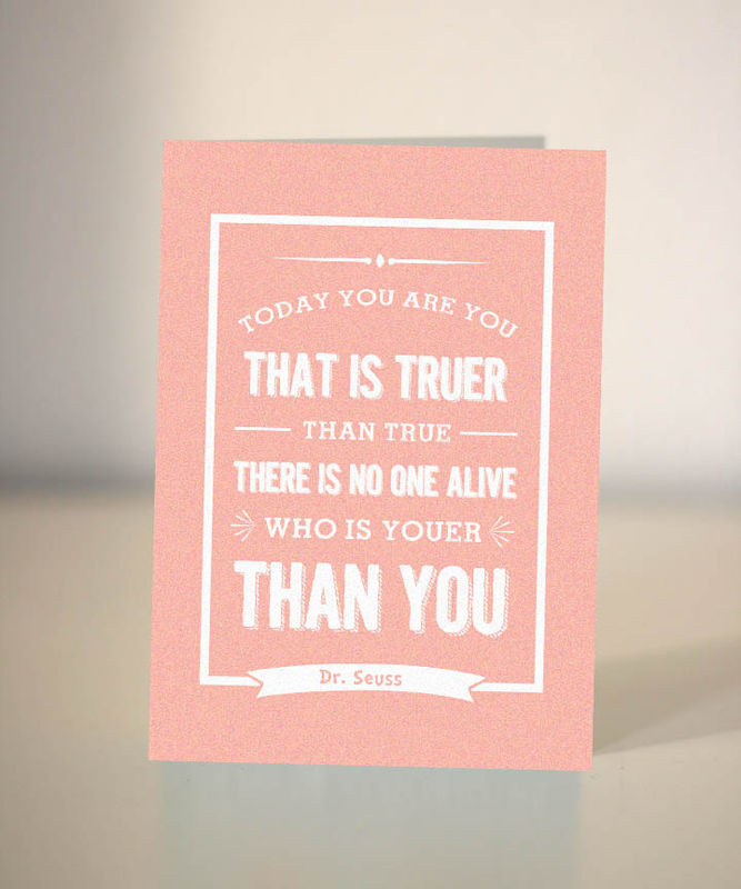Birthday Card Dr Seuss Quote Today You Are You Card For Child