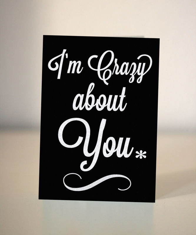 Im Crazy About You Valentine Anniversary Card Birthday Card