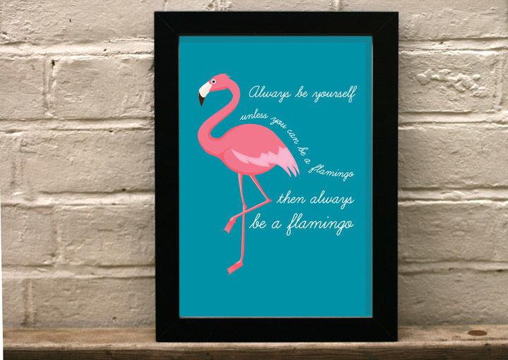 flamingo art print - always be a flamingo