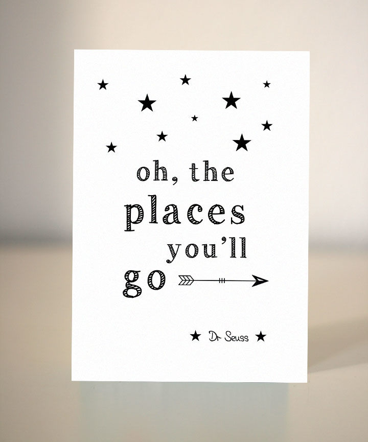 Oh the places you'll go - Farewell card - Dickens ink.