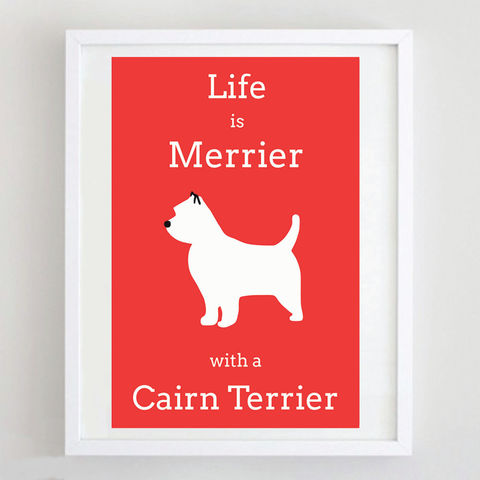 Cairn,Terrier,Print,Life is Merrier with a Cairn Terrier, Cairn Terrier Art
