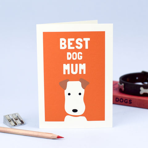 Best,Dog,Mum,Card,Mother's Day Card, Best Dog Mum Card, Best Dog Mom Card, Thanks Mum Card, Birthday Card for Mum