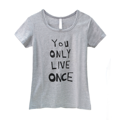 YOU,ONLY,LIVE,ONCE,TEE