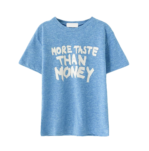 MORE TASTE THAN MONEY TEE - product image