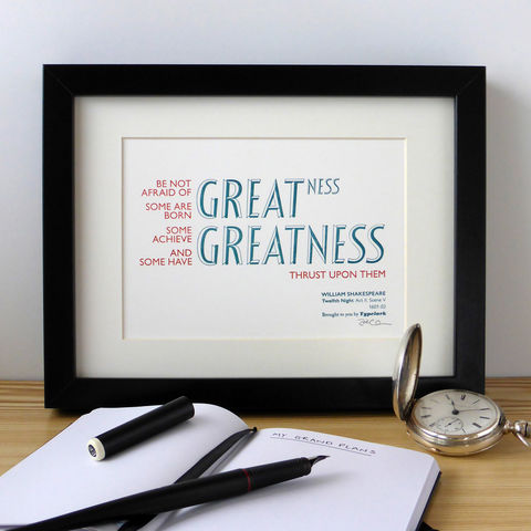 Shakespeare:,Twelfth,Night,,'Be,Not,Afraid,of,Greatness',-,A5,Letterpress,Typographic,Print,(Sold,UNFRAMED),motivational, inspirational, Letterpress, print, typography, type, English, traditional, literature, drama, theatre, play, red, white, teal, Shakespeare, William Shakespeare, Bard, Twelfth Night, Be Not Afraid of Greatness