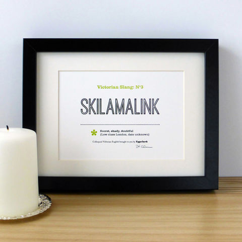 Victorian,Slang,No.3:,Skilamalink,-,A5,Letterpress,Typographic,Print,(Sold,UNFRAMED),Art, Printmaking, Letterpress, typography, type, letterpress, Victorian, English, slang, fun, black, green, lime, white, traditional