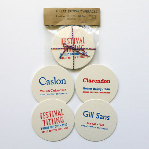 Great,British,Type,-,Letterpress,Typographic,Coaster,Set,coaster, coaster, designers, Caslon, Clarendon, Gill Sans, Festival Titling, red, white, blue, British, typography, type