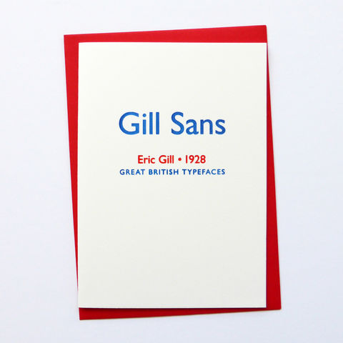 Gill,Sans:,Great,British,Type,-,Letterpress,Typographic,Card,Gill Sans, Eric Gill, red, white, blue, designers, British, typography, type, greeting, Cards, greeting card