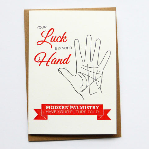 Your,Luck,is,in,Hand,–,Letterpress,Typographic,Card,greeting, Cards, greeting card, letterpress, typography, type, Your Luck is in Your Hand, Seaside, traditional, British, Luck, palmistry, fortune telling, fortune, circus, sideshow, black, white, red, fun