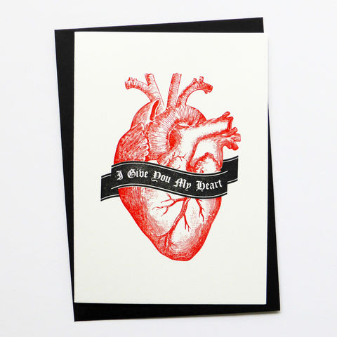 I,Give,You,My,Heart,-,Letterpress,Typographic,Card,Valentine's, Heart, Love, greeting, Cards, greeting card, letterpress, typography, type, British, black, red, gothic, horror, wedding, anatomical heart