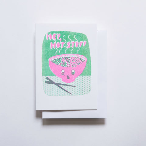 Risograph,Card,-,Hey,Hot,Stuff,Ramen,risograph, riso, greeting card, risograph card, yellow owl workshop, Christine Schmidt, hello card, hey hot stuff, ramen card, everyday card