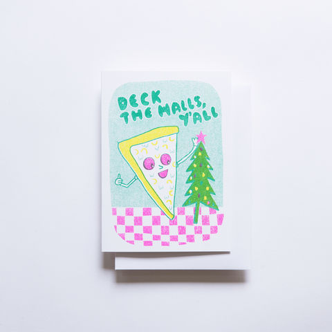 Risograph,Card,-,Deck,The,Halls,Pizza,risograph, riso, greeting card, risograph card, yellow owl workshop, Christine Schmidt, holiday card, pizza card, pizza and chirstmas tree card, christmas card