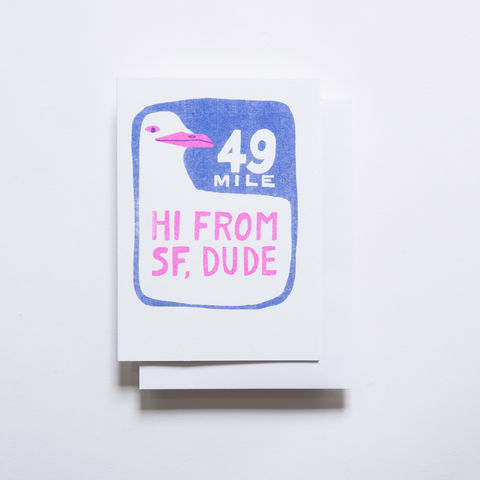 Risograph,Card,-,Hi,From,SF,risograph, riso, greeting card, risograph card, yellow owl workshop, Christine Schmidt, Hi card, San Francisco Card, SF 49 mile drive