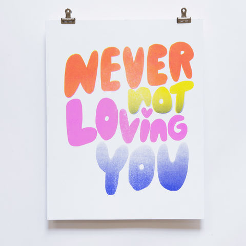 Risograph,Print,-,Never,Not,Loving,You,risograph, riso, print, art print, riso print, yellow owl workshop, christine schmidt, never not loving you, love art, valentines day gift, home decor