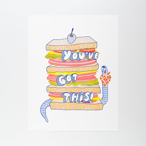 You've,Got,This,Risograph,Print,risograph, riso print, risograph print, art print, wall art, Yellow Owl Workshop, Christine Schmidt, sandwich, worm, encouragment
