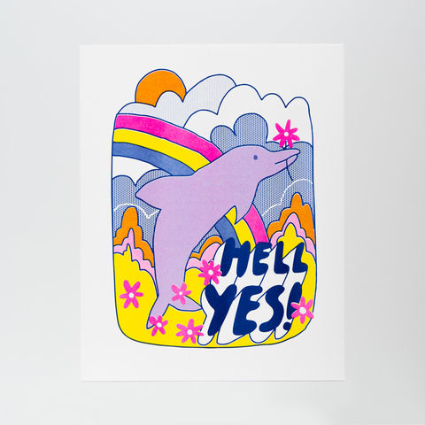 Hell,Yes!,Dolphin,-,Risograph,Print,hell yes, risograph print, risograph, art print, art, dolphin, rainbow, fun, neon, christine schmidt
