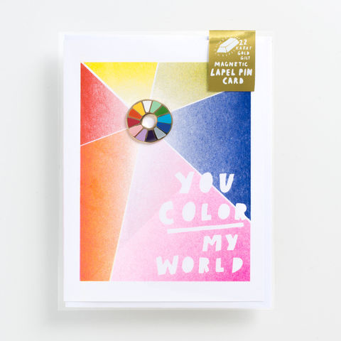 You,Color,My,World,Lapel,Pin,Card,lapel pin, card, greeting card, pin, colorwheel