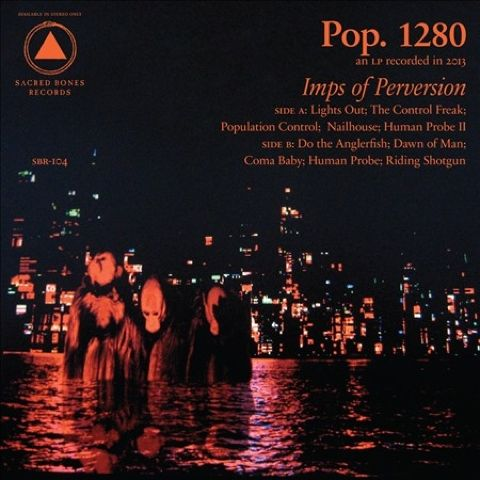 Pop.,1280,‎–,Imps,Of,Perversion,LP,Pop. 1280, Imps Of Perversion, LP,Sacred Bones, Vinyl