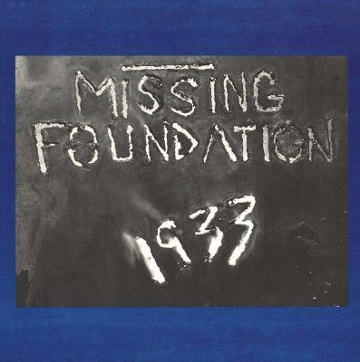 Missing,Foundation,‎–,1933,Your,House,Is,Mine,LP,Missing Foundation, 1933 Your House Is Mine, Dais, LP, vinyl