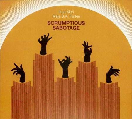 Ikue,Mori,,Maja,S.K.,Ratkje,–,Scrumptious,Sabotage,LP,Ikue Mori, Maja S.K. Ratkje, Scrumptious Sabotage, Bocian Records, LP