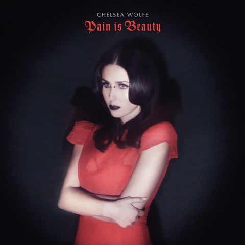 Chelsea,Wolfe,‎–,Pain,Is,Beauty,2xLP,Chelsea Wolfe, Pain Is Beauty, Sargent House, LP, vinyl