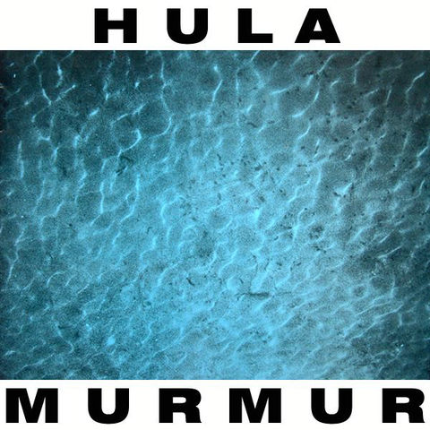 Hula,‎–,Murmur,LP, Murmur, Desire Records, LP