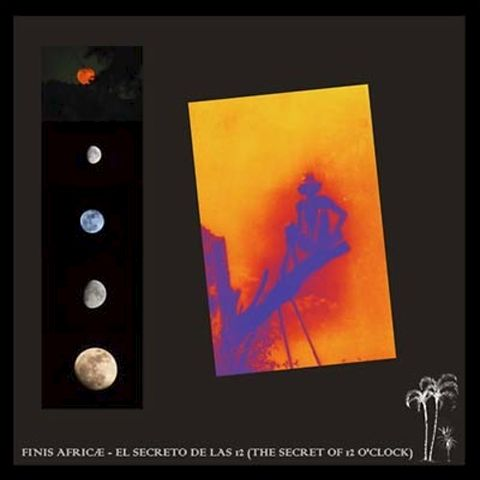 Finis,Africæ,‎–,El,Secreto,De,Las,12,(The,Secret,Of,O'Clock),LP,Finis Africæ, El Secreto De Las 12 (The Secret Of 12 O'Clock), LP, vinyl, EM Records, Omega Records