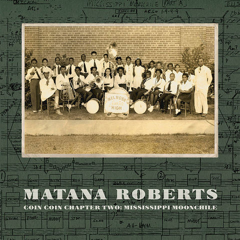 Matana,Roberts,‎–,Coin,Chapter,Two:,Mississippi,Moonchile,LP,Matana Roberts, Coin Coin Chapter Two: Mississippi Moonchile, LP, Constellation, vinyl