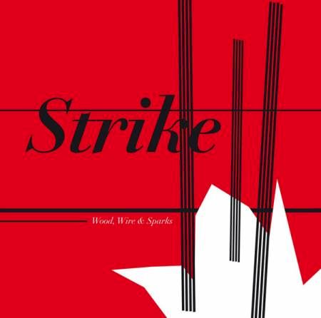 Strike,‎–,Wood,,Wire,&,Sparks,LP, Wood, Wire & Sparks, Monotype Records, LP, vinyl