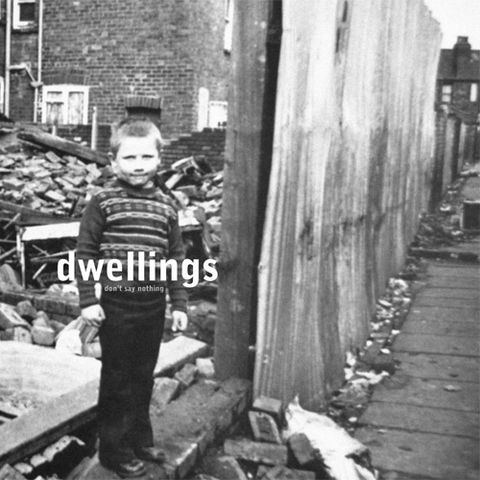 Dwellings,‎–,Don't,Say,Nothing,LP, Don't Say Nothing, Trensmat, LP, vinyl